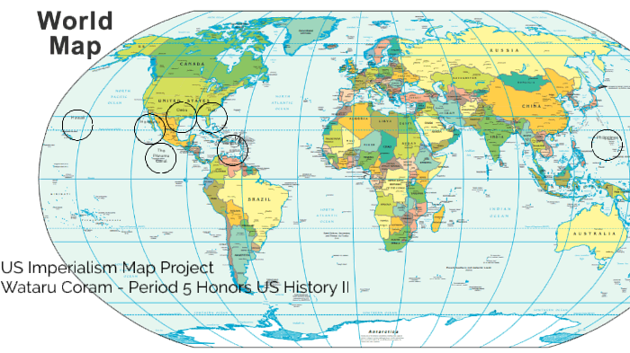 US Imperialism Map Project - Honors US History II by Wataru Coram on ...