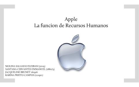 Apple - La función de Recursos Humanos by Rosalio Emmanuel Santana on Prezi e0ac192870b18