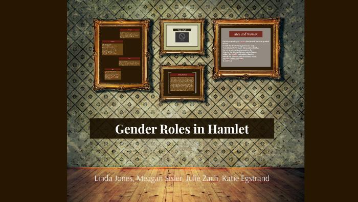 gender roles in hamlet prezi