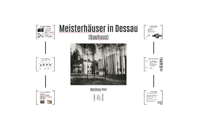 Meisterhauser In Dessau By Marilena Weil On Prezi