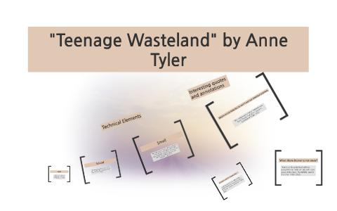 teenage wasteland anne tyler