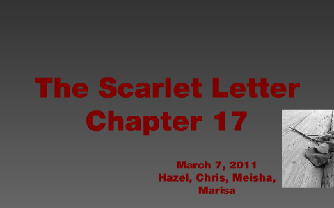 the scarlet letter chapter 17 by marisa mier on prezi