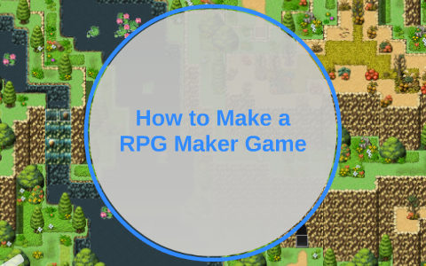 How to Make a RPG Maker Game by Jessica Zapp on Prezi