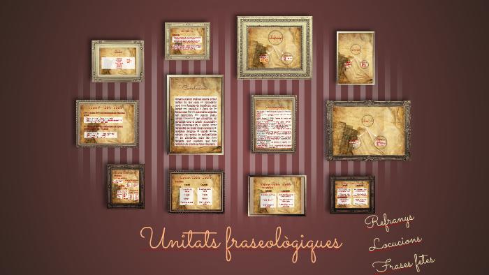 Unitats Fraseològiques By María Gimeno On Prezi