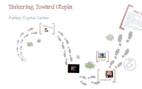 tinkering toward utopia