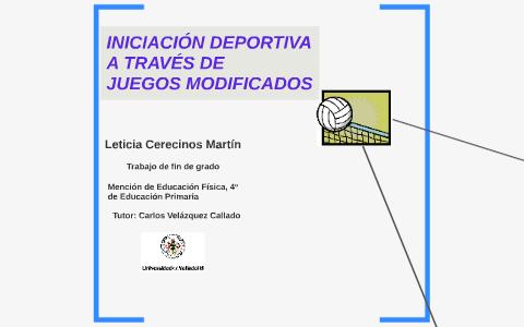 Iniciacion Deportiva A Traves De Juegos Modificados By Leticia