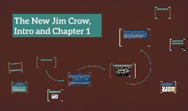 The New Jim Crow Intro And Chapter 1 By Natasha Mcpherson