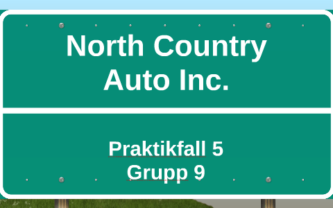 North Country Auto >> North Country Auto Inc By Fredrika Persson On Prezi
