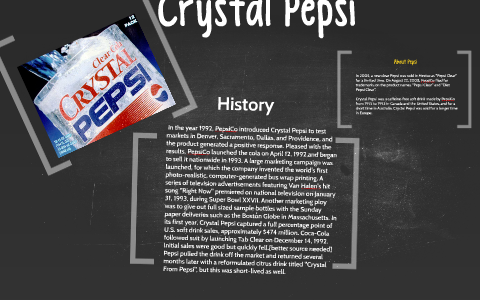 History of Crystal PepsiCo  by Ivy Niño on Prezi