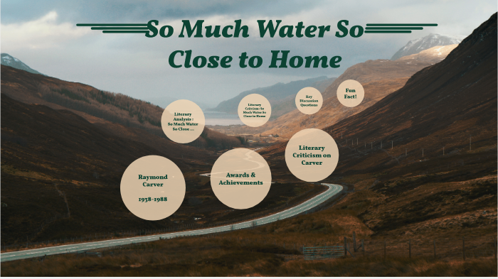 so much water so close to home by raymond carver