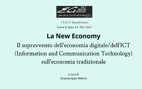 e4947fab6f4587 La New Economy - Il sopravvento dell'economia digitale/dell'ICT  (Information and Communication Technology) sull'economia tradizionale by  Alberto ...