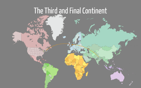 third and final continent