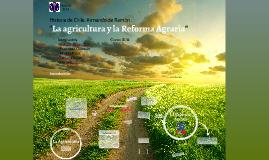 """""""La agricultura y la reforma agraria """""""