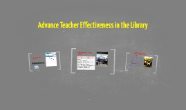 Advance Teacher Effectiveness in the Library