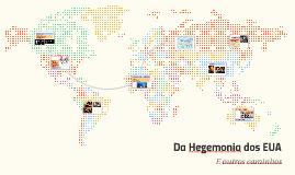 Da Hegemonia dos EUA