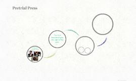 Pretrial Press