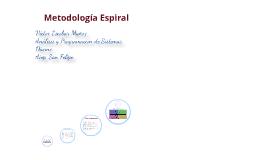 Copy of Metodología Espiral
