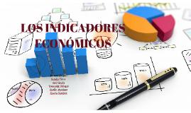 LOS INDICADORES ECONÓMICOS