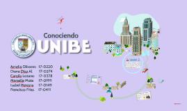 Copy of Conociendo UNIBE