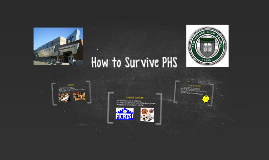 Survivor's Guide to PHS