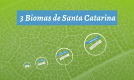 3 Biomas de Santa Catarina