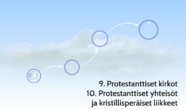 9. Protestanttiset kirkot