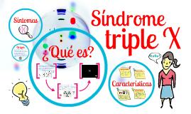 Copy of Síndome triple x.