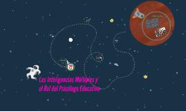 Las Inteligencias Múltiples y el Rol del Psicólogo Educativo