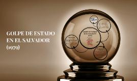 GOLPE DE ESTADO EN EL SALVADOR (1979)