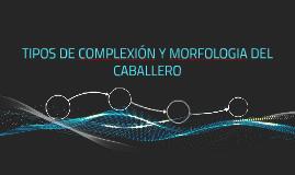 TIPOS DE COMPLEXIÓN Y MORFOLOGIA DEL HOMBRE