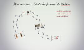 """Copy of Mise en scène : """"L'école des femmes"""" de Molière."""