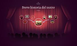 Breve historia del teatro