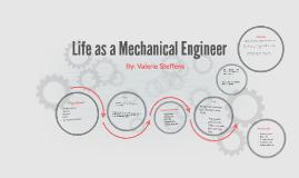 Life as a Mechanical Engineer