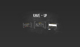 RAVE - UP