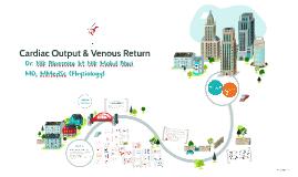 Cardiac Output and Venous Return