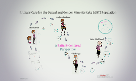 Lifecourse and Primary Care for the Sexual and Gender Minority