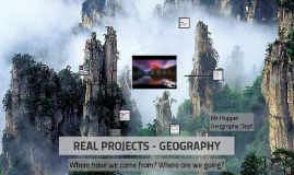 REAL PROJECTS - GEOGRAPHY