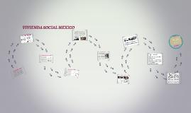 Copy of Vivienda social en Mexico