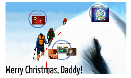 Merry Christmas, Daddy!