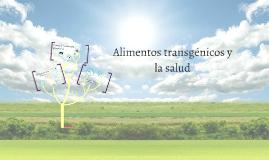 Alimentos transgénicos y la salud