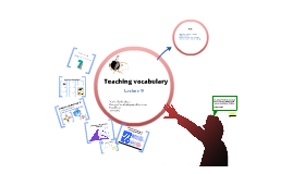 Copy of Lecture on teaching vocabulary