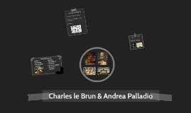 Charles le Brun & Andrea Palladio
