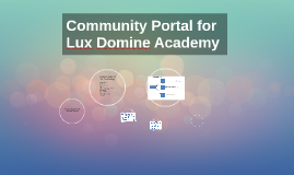 Community Portal for Lux Domine Academy