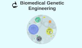 Biomedical Genetic Engineering