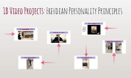 1B Video Projects: Freudian Personality Principles