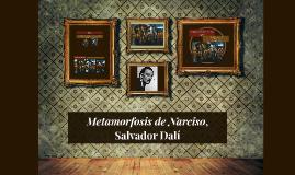 Metamorfosis de Narciso, Salvador Dalí