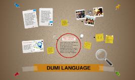 DUMI LANGUAGE
