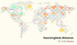 Copy of Hummingbirds distances