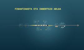 FINANTZAKETA ETA INBERTSIO ARLOA