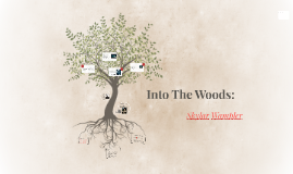 Into The Woods:
